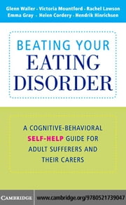 Beating Your Eating Disorder ebook by Waller, Glenn