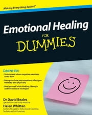 Emotional Healing For Dummies ebook by David Beales,Helen Whitten