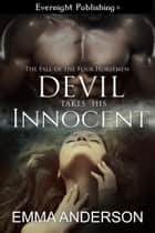 Devil Takes His Innocent ebook by Emma Anderson
