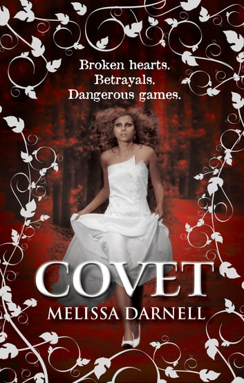 Covet (The Clann, Book 2) eBook by Melissa Darnell