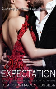 My Expectation - My Escort, #3 ebook by Kia Carrington-Russell