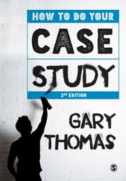 How to Do Your Case Study ebook by Gary Thomas