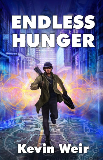 Endless Hunger ebook by Kevin Weir