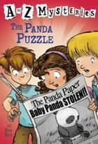 A to Z Mysteries: The Panda Puzzle ebook by Ron Roy,John Steven Gurney