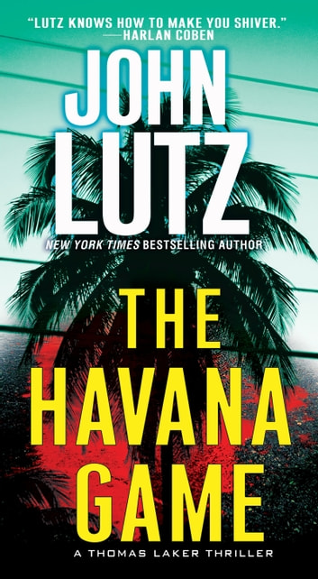 The Havana Game ebook by John Lutz