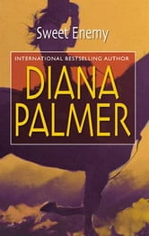 Sweet Enemy ebook by Diana Palmer