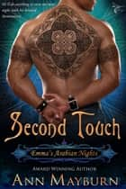 Second Touch (Emma's Arabian Nights, #2) ebook by