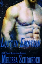 Lost in Emotion ebook by Melissa Schroeder