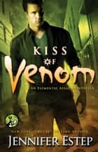 Kiss of Venom ebook by