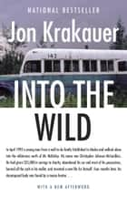 Into the Wild ebook by Jon Krakauer
