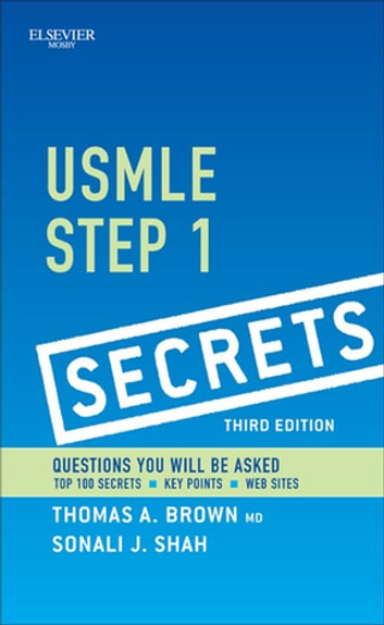 USMLE Step 1 Secrets E-Book ebook by Sonali J Bracken,Thomas A. Brown, MD