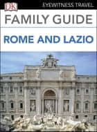 Family Guide Rome and Lazio ebook by DK Travel