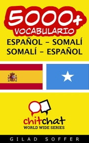 5000+ vocabulario español - somalí ebook by Gilad Soffer