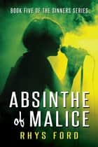 Absinthe of Malice eBook von Rhys Ford