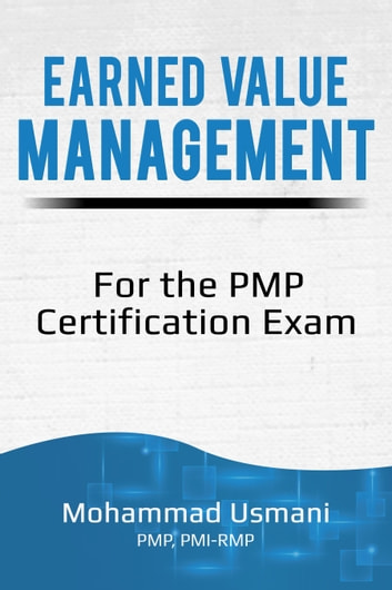 Earned Value Management for the PMP Certification Exam eBook by ...