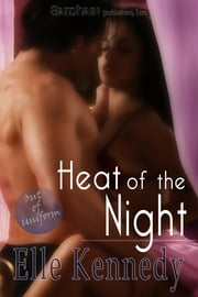 Heat of the Night ebook by Elle Kennedy