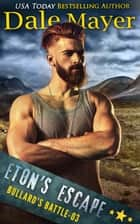 Eton's Escape ebook by Dale Mayer