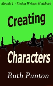 Creating Characters ebook by Ruth Punton