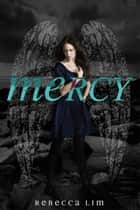 Mercy ebook by Rebecca Lim