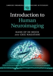 Introduction to Human Neuroimaging ebook by Hans Op de Beeck, Chie Nakatani