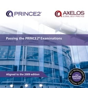Passing the PRINCE2 Examinations ebook by AXELOS AXELOS