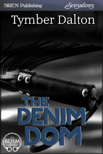 The Denim Dom ebook by Tymber Dalton