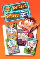 My Weirder School Collection: Books 1-4 ebook by Dan Gutman
