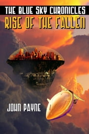 Rise Of The Fallen ebook by John Payne