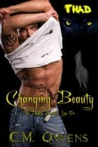 Changing Beauty ebook by C.M. Owens