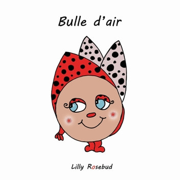 Bulle d'air ebook by Lilly Rosebud