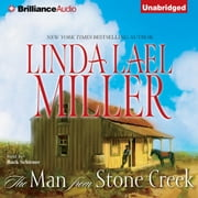 Man from Stone Creek, The audiobook by Linda Lael Miller