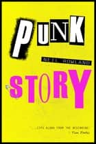 Punk Story ebook by Neil Rowland