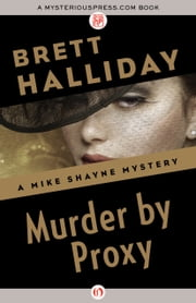 Murder by Proxy ebook by Brett Halliday
