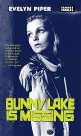 Bunny Lake is Missing ebook by Evelyn Piper