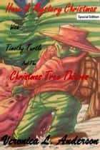 Have A Mystery Christmas With Timothy Turtle and the Christmas Tree Thieves ebook by Veronica Anderson