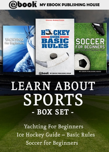 Lean About Sports Box Set ebook by My Ebook Publishing House