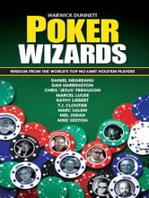 Poker Wizards ebook by Warick Dunnett