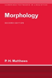 Morphology ebook by Peter H. Matthews