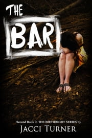 The Bar ebook by Jacci Turner