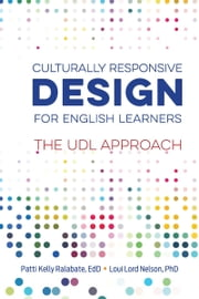 Culturally Responsive Design for English Learners - The UDL Approach ebook by Patti Kelly Ralabate, Loui Lord Nelson