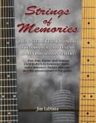 Strings of Memories ebook by Jim LaDiana
