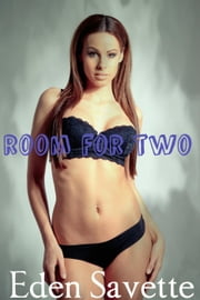 Room for Two ebook by Eden Savette