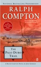 The Palo Duro Trail ebook by Ralph Compton, Jory Sherman