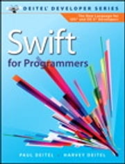 Swift for Programmers ebook by Harvey Deitel, Paul Deitel