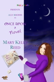 Once Upon a Novel ebook by Mary Kelly Reed