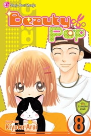 Beauty Pop, Vol. 8 ebook by Kiyoko Arai,Kiyoko Arai