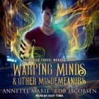 Warping Minds & Other Misdemeanors audiobook by