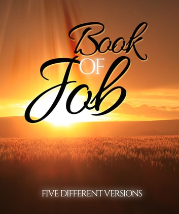 The Book of Job - Five Different Versions eBook by Various Artists,G. K. Chesterton,William Blake