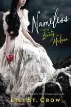Nameless: A Tale of Beauty and Madness - A Tale of Beauty and Madness ebook by