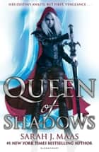 Queen of Shadows ekitaplar by Sarah J. Maas